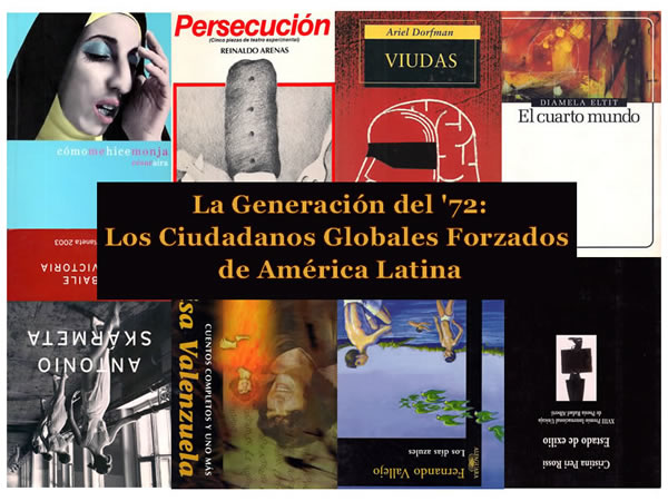 The Generation of '72: The Forced Global Citizens of Latin America